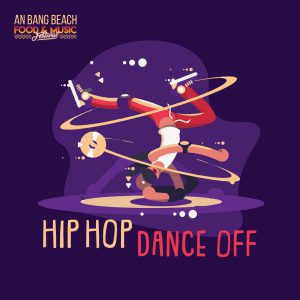 Hip Hop Dance Off - An Bang Beach Food & Music Festival